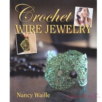 "Nancy Waille ""Crochet Wire Jewelry"""
